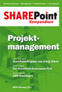 SharePoint Kompendium - Bd. 3: Projektmanagement - Projektmanagement